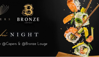 Sushi Night @Capers&Bronze Lounge